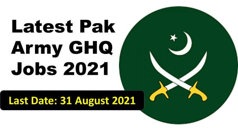 Latest government jobs in Pakistan. Latest Pak Army GHQ Jobs 2021.